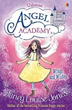 Wings and Wishes (Angel Academy) by Janey…