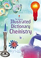 Illustrated Dictionary of Chemistry (Usborne…