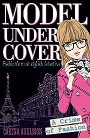 Model Under Cover A Crime of Fashion de…