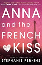 Anna and the French Kiss (Anna & the French…