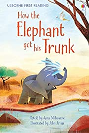 How the Elephant Got His Trunk av Anna…