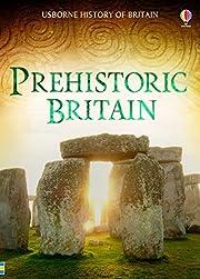 Prehistoric Britain (History of Britain) af…