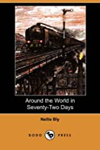 Nellie Bly's Book: Around the World in 72…
