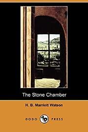 The Stone Chamber (Dodo Press) – tekijä:…