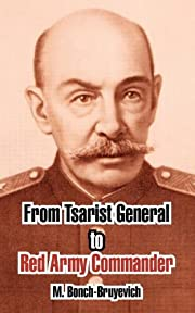 From Tsarist General To Red Army Commander…