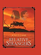 Relative Strangers by Joyce Lamb