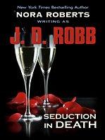 Seduction in Death (Thorndike Press Large…
