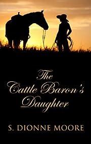 Cattle Baron's Daughter (Thorndike Press…