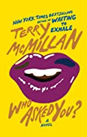 cover image of Who Asked You by Terry McMillan