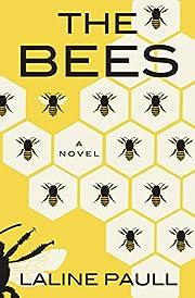 The bees por Laline Paull