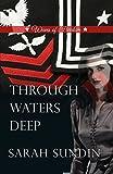 Through waters deep / Sarah Sundin