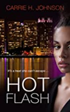 Hot Flash (The Muriel Mabley) by Carrie H.…