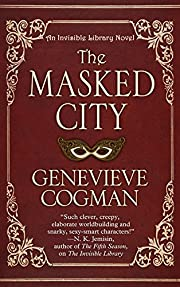 The masked city : an invisible library novel…