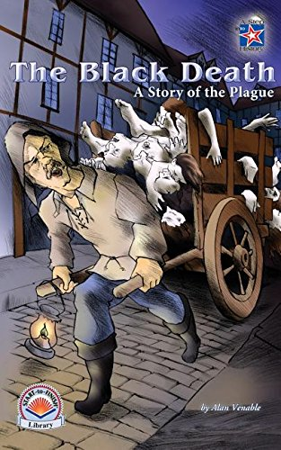 The Black Death: A Story of the Plague