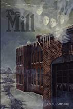 The Mill by Tracy Lamphere