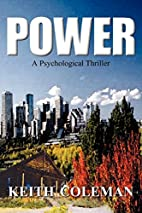Power: A Psychological Thriller by Keith…