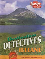 Ireland (Destination Detectives) de Rob…