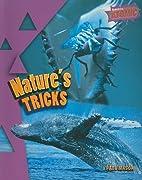 Nature's Tricks (Raintree Atomic) by Paul…