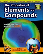 The Properties of Elements and Compounds…