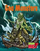 Sea Monsters (Read Me!: Legends of the Sea)…