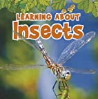 Learning About Insects (The Natural World)…