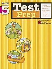 Test Prep: Grade 5 (Flash Kids Harcourt…