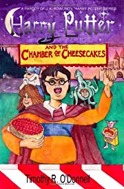 Harry Putter and the Chamber of Cheesecakes…