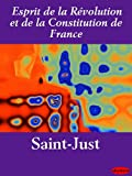 Esprit de la révolution et de la constitution de France / Saint-Just