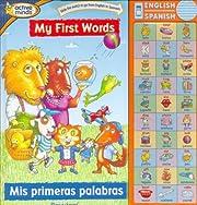 My First First Words / Mis primeras palabras…
