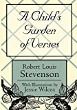 A  child's garden of verses / by Robert Louis Stevenson. Illustrated by Charles Robinson