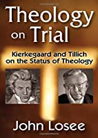 Theology on trial : Kierkegaard and Tillich…