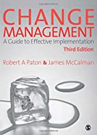 Change Management: A Guide to Effective…