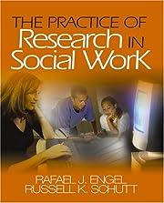 The Practice of Research in Social Work av…