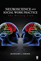 Neuroscience and Social Work Practice: The…
