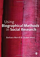 Using Biographical Methods in Social…