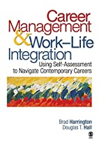 Career Management & Work-Life Integration:…