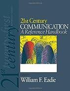 21st Century Communication: A Reference…