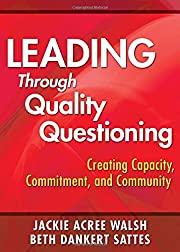 Leading Through Quality Questioning:…