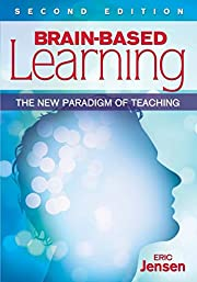Brain-Based Learning: The New Paradigm of…