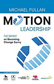 Motion Leadership: The Skinny on Becoming…
