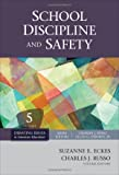 School discipline and safety / volume editors, Suzanne E. Eckes, Charles J. Russo