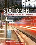 Stationen: Ein Kursbuch für die Mittelstufe…