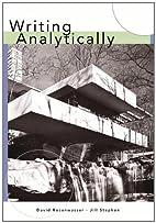 Writing Analytically by David Rosenwasser