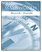 Wadsworth Quick Guide for Career Planning by…