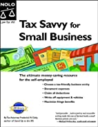 Tax Savvy for Small Business by Frederick W.…