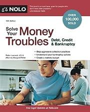 Solve Your Money Troubles: Debt, Credit &…