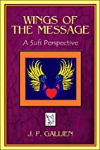 Wings of the Message: A Sufi Perspective by…