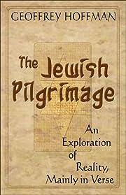 The Jewish Pilgrimage de Geoffrey Hoffman