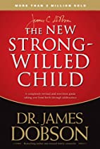 The New Strong-willed Child: Birth Through…