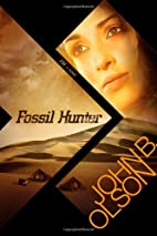 Fossil Hunter by John B. Olson
